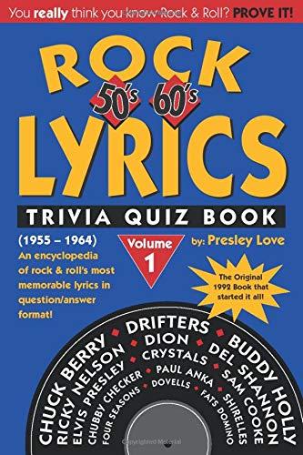 Rock Lyrics Trivia Quiz Book: 50s - 60s (1955 - 1964) (Volume 1)