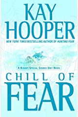Chill of Fear: A Bishop/Special Crimes Unit Novel (A Bishop/SCU Novel Book 8) Kindle Edition