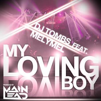 My Loving Boy (feat. Melymel)