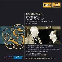 R.Strauss:Der Rosenkavalier,Die Frau ohne Schatten, arabella, Daphne(excerpts)