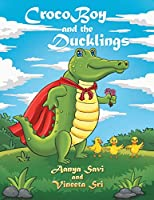 Crocoboy and the Ducklings