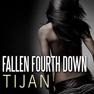 Fallen Fourth Down     Fallen Crest Series, Book 4              Written by:                                                                                                                                 Tijan                               Narrated by:                                                                                                                                 Saskia Maarleveld,                                                                                        Graham Halstead                      Length: 11 hrs and 21 mins     2 ratings     Overall 5.0