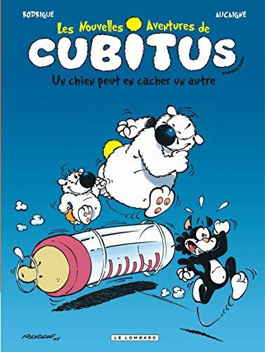 Les Nouvelles aventures de Cubitus - tome 2 - Un Chien peut en cacher un autre