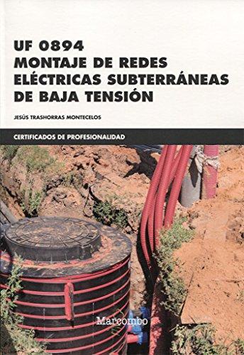 *UF 0894 Montaje de Redes Eléctricas Subterráneas de Baja Tensión (CERTIFICADOS DE PROFESIONALIDAD)
