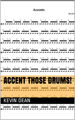 Accent Those Drums!: Accents and Dynamics (Drum Shorts Book 3) (English Edition)