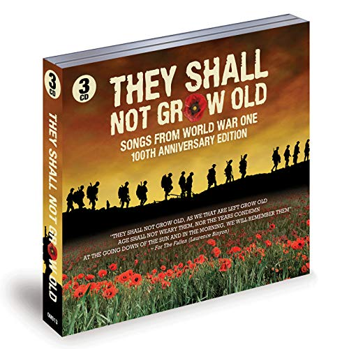 They Shall Not Grow Old - Various Artists 3 CD Set (Over 3 hours of music)