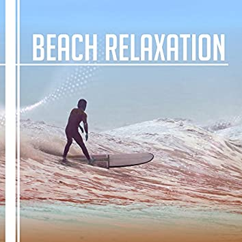 Beach Relaxation – Chill Out Sounds to Relax, Beach Music Lounge, Electronic Vibes