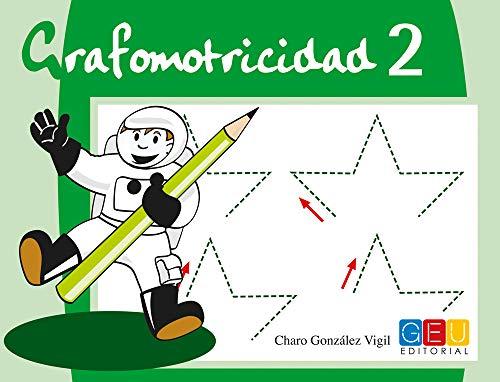 Grafomotricidad 2/ Editorial Geu/ Educación Infantil/ Mejora del manejo Del lápiz y La Escritura/ Recomendado para trabajar en Casa O El Aula (Niños de 3 a 5 años)