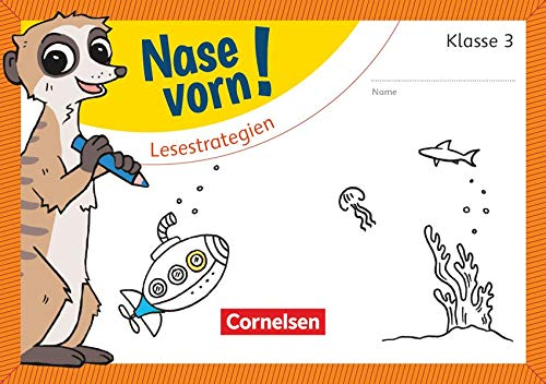 Nase vorn! - Deutsch - Übungshefte - 3. Schuljahr: Lesestrategien - Übungsheft