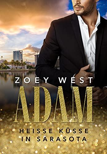 Adam: Heiße Küsse in Sarasota (American Millionaire's Love Stories 1)