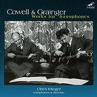Cowell & Grainger Works for Saxophones