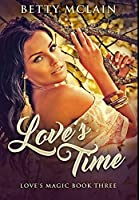 Love's Time: Premium Hardcover Edition