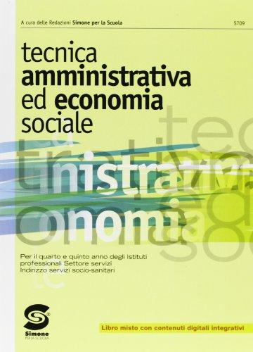Tecnica amministrativa ed economia sociale. Per le Scuole superiori. Con e-book. Con espansione online