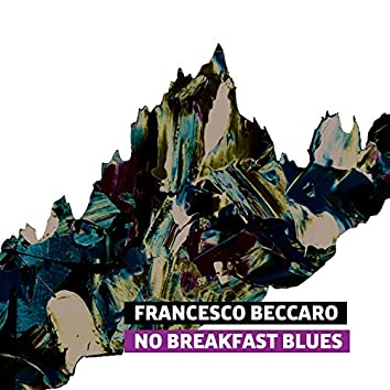 No Breakfast Blues