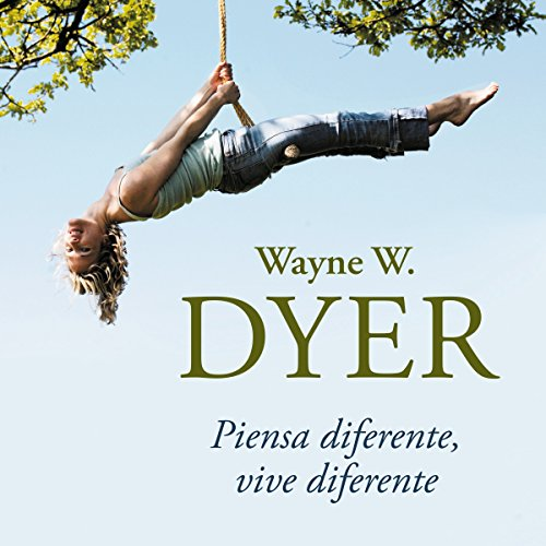 Piensa diferente, vive diferente [Think Different, Live Different] audiobook cover art