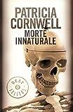 Morte innaturale (Oscar bestsellers Vol. 1031)