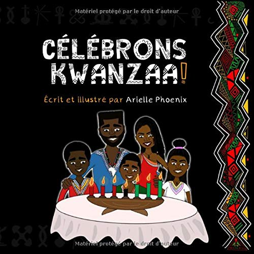 KWANZAA TƏDBİR EDİN: Bütün Ailə üçün Kwanzaada, Pan-Afrika Bayramına Giriş