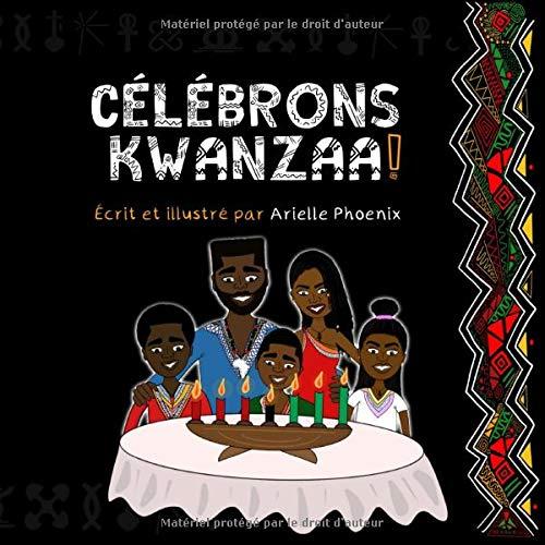 FEIR KWANZAA!: En introduksjon til den panafrikanske festen, i Kwanzaa, for hele familien