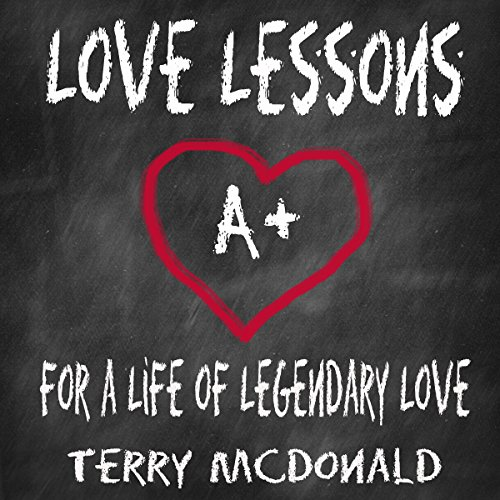 Love Lessons: For a Life of Legendary Love audiobook cover art