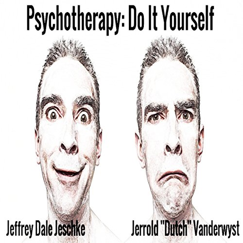Psychotherapy: Do It Yourself audiobook cover art