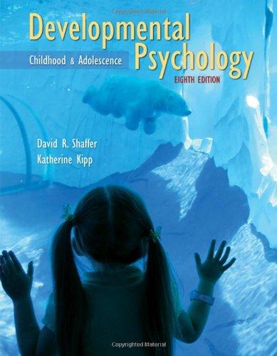 Developmental Psychology : Childhood and Adolescence