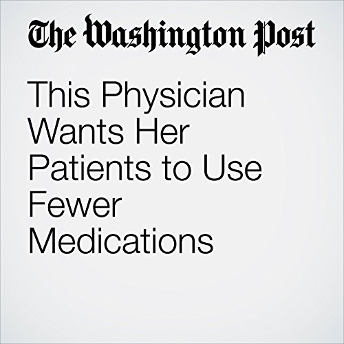 This Physician Wants Her Patients to Use Fewer Medications copertina