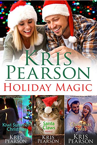 Book: Holiday Magic - Three warm Christmas love stories by Kris Pearson