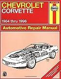 Chevrolet Corvette 1984 thru 1996 Automotive Repair Manual 1st edition by Mike Stubblefield, John H. Haynes (1997) Paperback