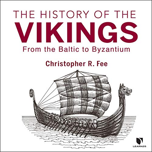 The History of the Vikings: Norse Sagas, Medieval Marauders, and Far-flung Settlements audiobook cover art