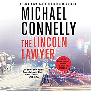 The Lincoln Lawyer                   By:                                                                                                                                 Michael Connelly                               Narrated by:                                                                                                                                 Adam Grupper                      Length: 11 hrs and 35 mins     14,063 ratings     Overall 4.5