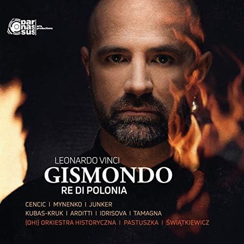 Max Emanuel Cencic, Martyna Pastuszka & Orkiestra Historyczna