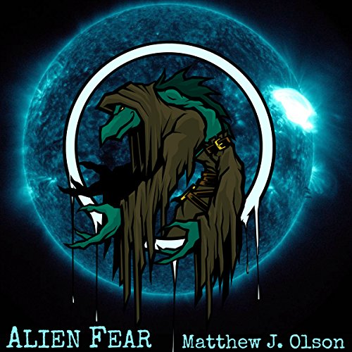 Alien Fear audiobook cover art