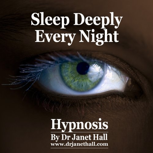 Sleep Deeply Every Night (Hypnosis) Audiobook By Janet Hall cover art