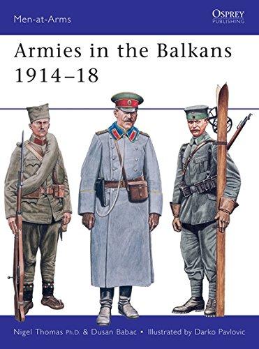 Armies in the Balkans 1914-18: 356 (Men-at-Arms)