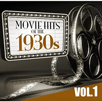 Movie Hits of the '30s Vol.1