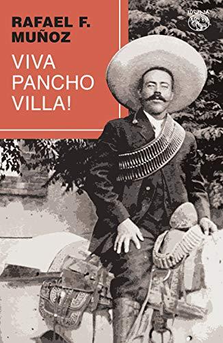 Viva Pancho Villa!