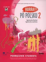 Hurra!!! Po Polsku: Student Textbook v. 2