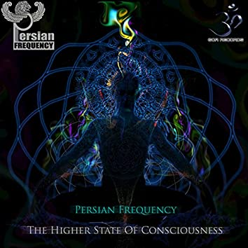 The Higher State of Consciousness