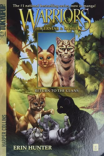 Warriors Manga: Tigerstar and Sasha #3: Return to the Clans