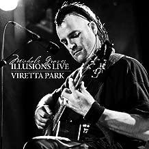 Illusions: Live! 2008/Viretta Park