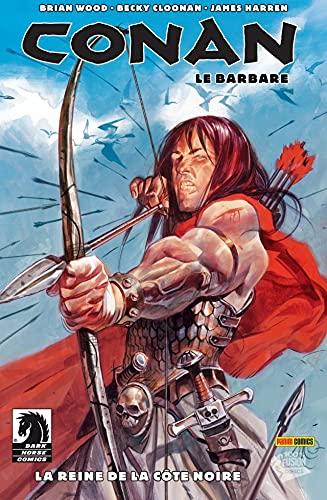 Conan le Barbare Vol. 1: La Reine de la Côte Noire (French Edition)