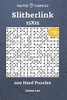 Slitherlink Puzzles - 200 Hard 15x15 vol. 3