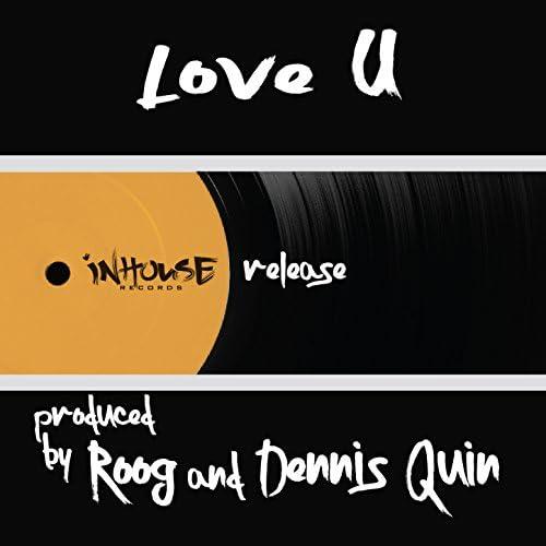 Roog & Dennis Quin