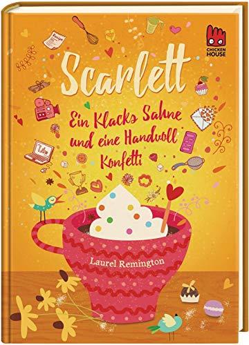 Scarlett (Scarlett 2): Ein Klacks Sahne und eine Handvoll Konfetti
