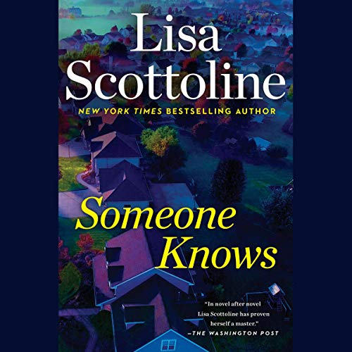 Someone Knows Audiobook By Lisa Scottoline cover art