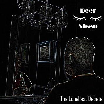The Loneliest Debate