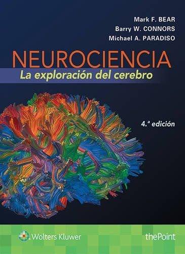 Neurociencia. La exploración del cerebro (4ª ed. - 2016