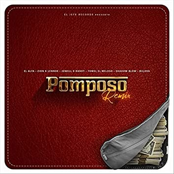 Pomposo (Remix) [feat. Jowell & Randy, Shadow Blow & Bulova]