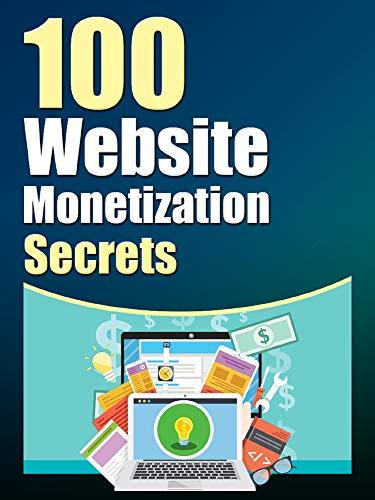 100 Website Monetization Secrets (English Edition)