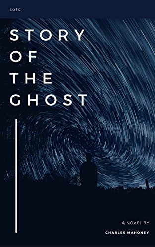 Book: Story of The Ghost by Charles Mahoney
